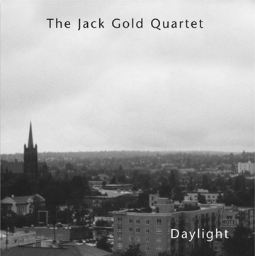Jack Gold Quartet: Daylight